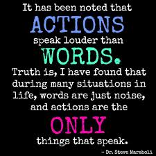 actions speak louder than words google search  actions speak louder than words google search