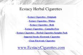 ecstacy cigarettes ingredients