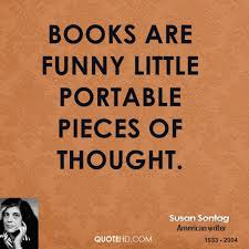 Funny Book Quotes Awesome Susan Sontag Funny Quotes QuoteHD