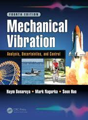 Mechanical Engineering Textbooks Mechanical Vibration Analysis Uncertainties And Control Fourth