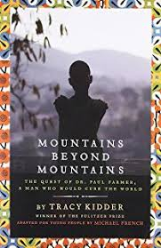 strength in what remains random house reader s circle tracy  mountains beyond mountains adapted for young people the quest of dr paul