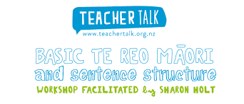 Basic Te Reo and Sentence Structure - Sharon Holt - Auckland - Stuff Events