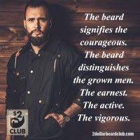 The beard says a lot. #courageous #active #earnest #vigorous ... via Relatably.com