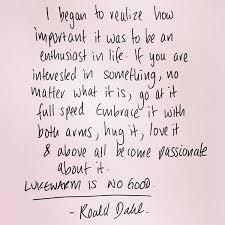 Roald Dahl Quotes Inspiration Aerogramme Writers' Studio On Twitter Lukewarm Is No Good Roald