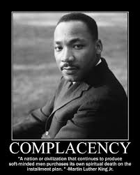 Complacency Quotes 5 Amazing Motivational Quotes Black History Month Martin Luther King