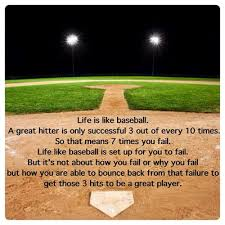 Baseball Quotes About Life Extraordinary Quote Life Is Like Baseball MLB Pinterest Advice