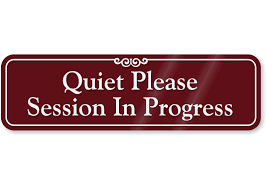 Quiet Please Meeting In Progress Sign Quiet Please Showcase Wall Sign Session In Progress Sign Sku Se