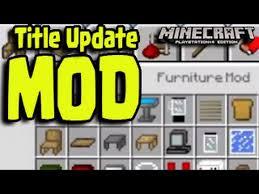 minecraft ps3 ps4 xbox wii u mods furniture mod title update news and screenshot you