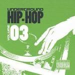 Underground Hip Hop, Vol. 3