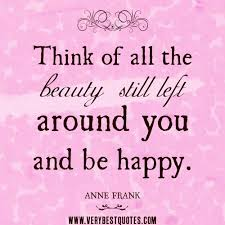 Happy Beauty Quotes Best of 24 Be Happy Quotes And Sayings With Positive Images [24]