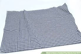 image titled make a padded play mat for your baby step 1