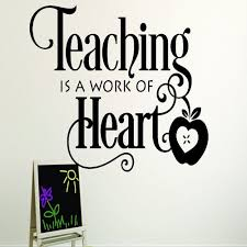 Teaching Is A Work Of Heart School Teacher Classroom Quote Wall Decal Black 12 X 18 Wall Vinyl