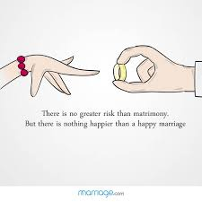 Happy Marriage Quotes Beauteous There Is No Greater Risk Than Matrimony Marriage Quotes