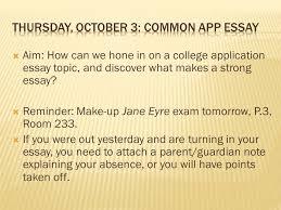 the college application essay unit ppt video online thursday 3 common app essay