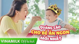 Quảng cáo Vinamilk - Quảng cáo cho bé ăn ngon mới nhất - YouTube