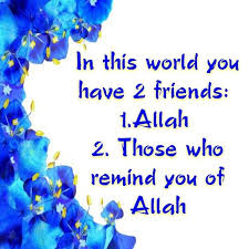 Quotes About Friendship In Islam Your Friend Is He Who Mdkush Islam Inspiration Islamic Quotes For Friendship