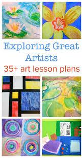Kindergarten Art Lesson Plans Exploring Great Artists Complete Art Lesson Plans
