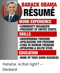 BARACK OBAMA RESUME WORK EXPERIENCE COMMUNITY ORGANIZER PRESIDENT Stunning Obama Resume