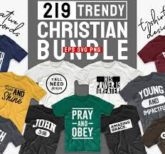 Available in png and vector. Christian T Shirt Designs Bundle 219 Trendy Religion T Shirt Design Bundles Vector Pack Svg Png Eps Buy T Shirt Designs