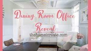 dining room to office. Dining Room Office Reveal One Challenge Youtube To