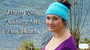 Bun Hat Pattern Adorable Katniss Messy Bun Hat Pattern