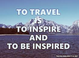 Quotes for travel TOP Inspiring Travel Quotes by Famous Travelers of 100 27