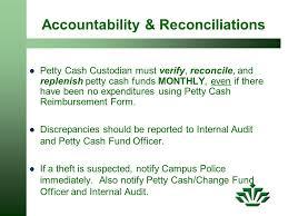 Petty Cash Reimbursement Petty Cash Change Fund Policies Procedures Ppt Video Online Download