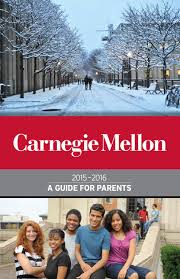 carnegie mellon guide for parents by universityparent carnegie mellon 2015 2016 guide for parents by universityparent issuu