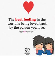 Quotes About Being Loved Delectable The Best Feeling In The World Is Being Loved Back By The Person You