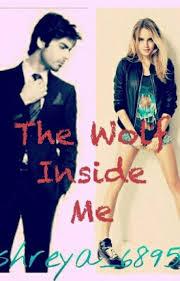 The Wolf Inside Me. - Shreya - Wattpad