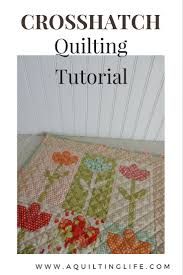 Cross Hatch Quilting Tutorial | A Quilting Life - a quilt blog & Crosshatch quilting is simple and classic and works well with a lot of  different designs. The technique I use is the same one I use for my  straight line ... Adamdwight.com