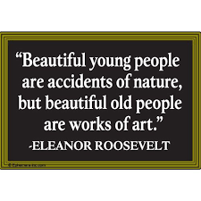 "Quotes On Age And Beauty Best Of Being Tender And Open Is Beautiful "" Words Of Wisdom And Images"