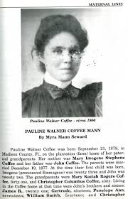 Pauline Walner Mann (Coffee) (1878 - 1971) - Genealogy