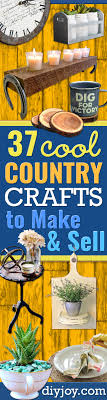 Small Picture 37 Best Country Craft Ideas to Make and Sell DIY Joy