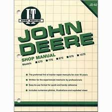 john deere business industrial i t shop manual jd 62 john deere 770 770 970 970 670 670 1070