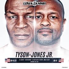 The official poster for the upcoming mike tyson vs. Mike Tyson Vs Roy Jones Jr Has Been Postponed