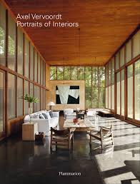 Belgian Masters In Timeless Architecture And Interior Design Axel Vervoordt Portraits Of Interiors Michael Gardner