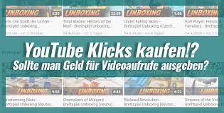 YouTube Klicks kaufen!? Sollte man Geld für Videoaufrufe ausgeben?