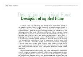 ideal house descriptive essay dissertation discussion online  descriptive essay topics cool