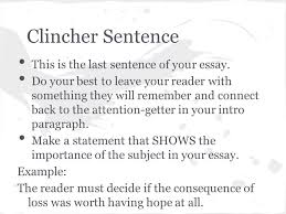 of mice and men literary analysis conclusion objectives today i  clincher sentence this is the last sentence of your essay
