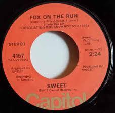 "The <b>Sweet</b> - <b>Fox On</b> The Run / Burn On The Flame (Vinyl, 7"", Single ..."