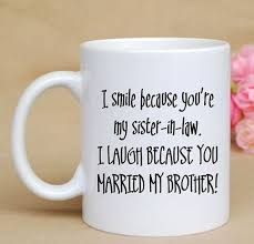 gifts for sister and brother in law inspirational this hilarious mug is the perfect t gifts for sister and brother in law lovely loss of sister