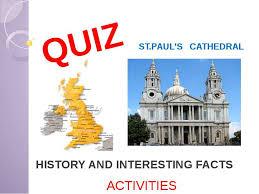Презентация Контрольная работа по теме Собор Святого Павла  st paul s cathedral history and interesting facts quiz activities