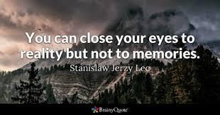 Memory Quotes Unique Memories Quotes BrainyQuote