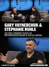 Current Ruhle Talks With The Gary Vaynerchuk Stephanie State Of On 0IwfpqH
