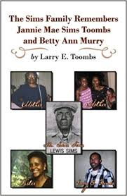 Amazon.in: Buy The Sims Family Remembering Jannie Mae Sims Toombs and Betty  Ann Murry Book Online at Low Prices in India | The Sims Family Remembering  Jannie Mae Sims Toombs and Betty