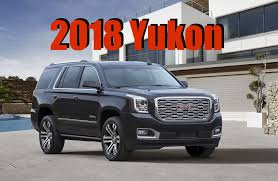 2018 gmc suv. brilliant gmc 2018 gmc yukon denali and suv g