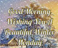 Beautiful Winter Morning Quotes Best Of Good Morning Have A Beautiful Winter Monday From Mom Pinterest
