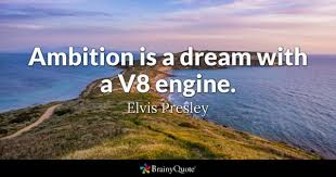 Quotes About Ambition And Dreams Best of Ambition Quotes BrainyQuote