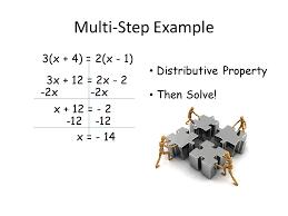 5 multi step example 3 x 4 2 x 1 3x 12 2x 2 distributive property 2x x 12 2 12 x 14 then solve